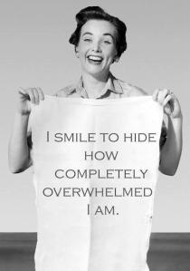 I smile overwhelmed
